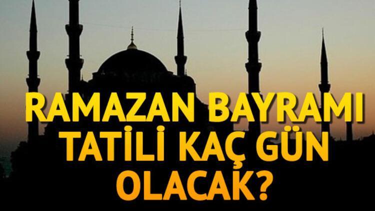 2017 Ramazan Bayrami Ne Zaman Bayram Tatili Kac Gun