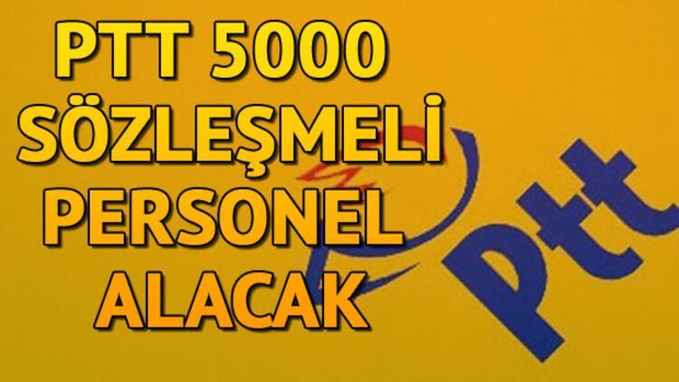 PTT personel alımı | PTT 5000 sözleşmeli personel alacak