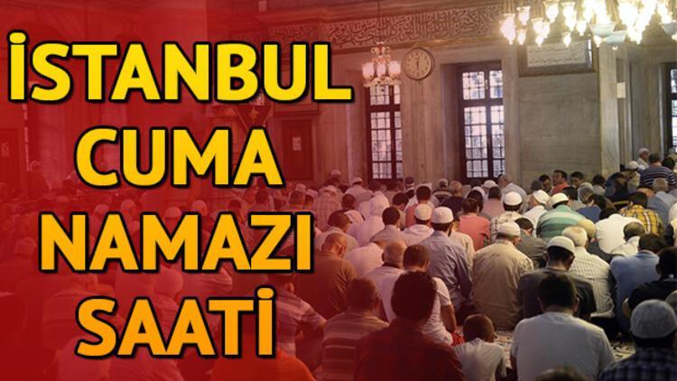 İstanbul Cuma namazı saat kaçta? Tüm iller ve İstanbul Cuma saati