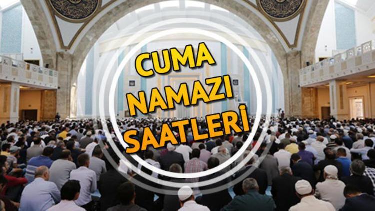 Cuma namazı İstanbul ve Ankara'da saat kaçta kılınacak? İstanbul Ankara cuma namazı saatleri