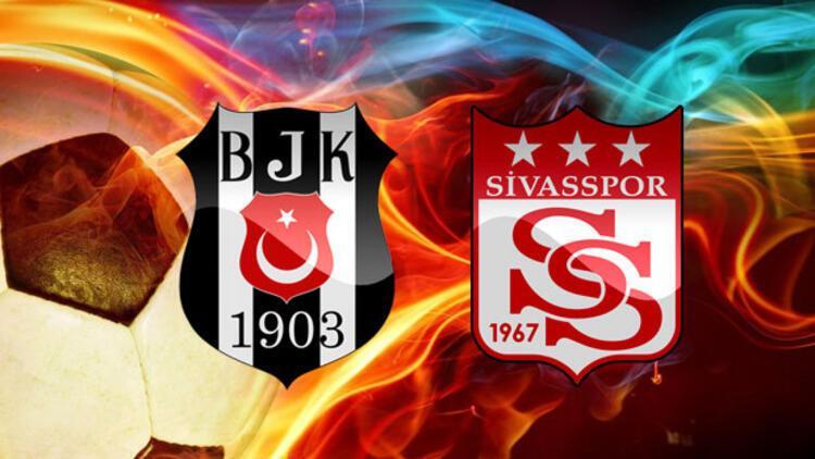 Beşiktaş Sivasspor maçı ne zaman saat kaçta hangi kanalda yayınlanacak?