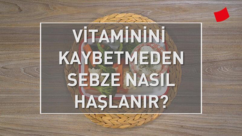 Vitaminini Kaybetmeden Sebze Nasıl Haşlanır? | Mucize Lezzetler