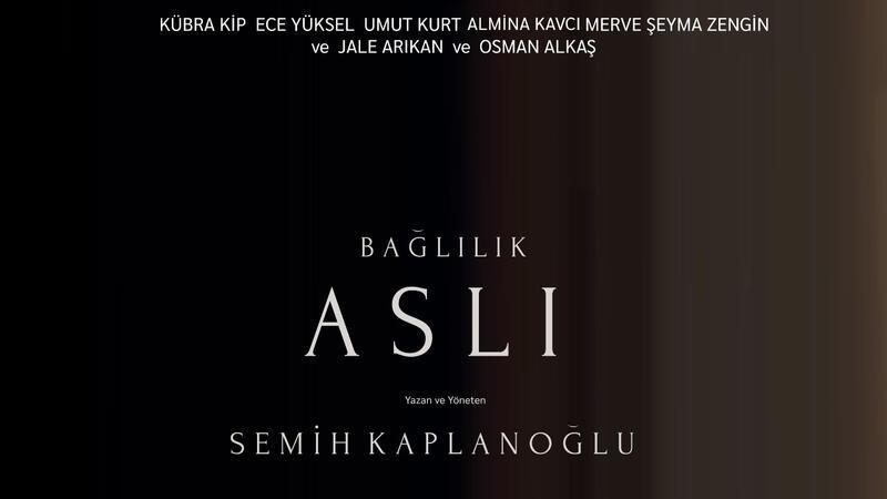 """""""Bağlılık Aslı"""" Türkiye'nin Oscar adayı oldu"""